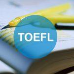 Hướng dẫn để đạt được điểm tốt ở kỳ thi TOEFL